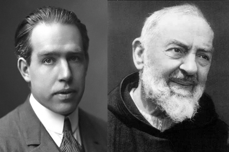 What if Padre Pio and Niels Bohr Had Met?