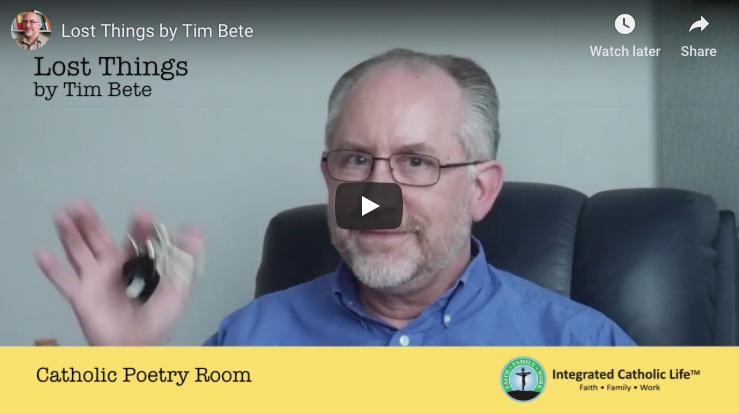 Video poem: Lost Things by Tim Bete