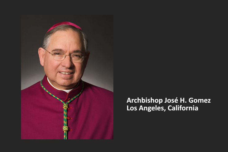 Daily Catholic Quote — Archbishop José H. Gomez of Los Angeles
