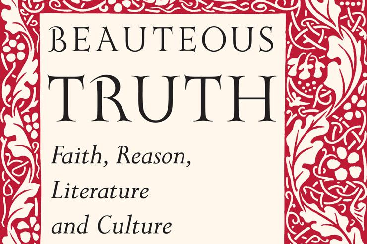 Joseph Pearce and Beauteous Truth