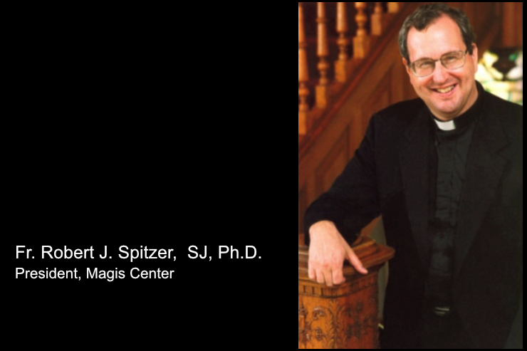 Catholic Quote of the Day — from Fr. Robert J. Spitzer, SJ