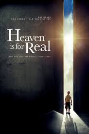 """What Should We Make of the Movie, """"Heaven is for Real""""?"""