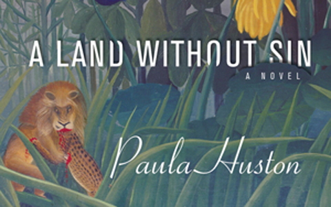 Paula Huston and A Land Without Sin