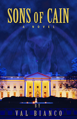 """A Necessary Read: Val Bianco's """"Sons of Cain"""""""